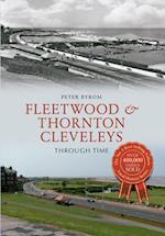 Fleetwood & Thornton Cleveleys Through Time (Through Time)