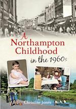 Northampton Childhood in the 1960s