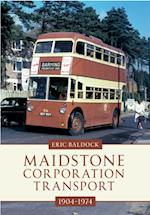Maidstone Corporation Transport 1904-1974