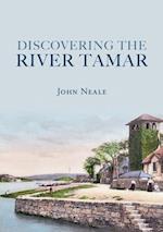 Discovering the River Tamar af John Neale