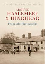 Around Haslemere & Hindhead From Old Photographs