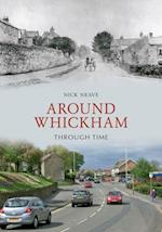 Around Whickham Through Time