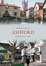 Ashford Through Time