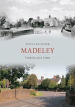 Madeley (Staffs) Through Time