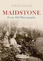 Maidstone From Old Photographs