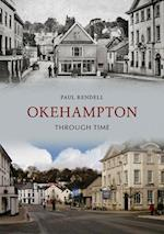 Okehampton Through Time af Paul Rendell
