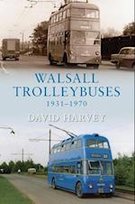 Walsall Trolleybuses 1931-1970