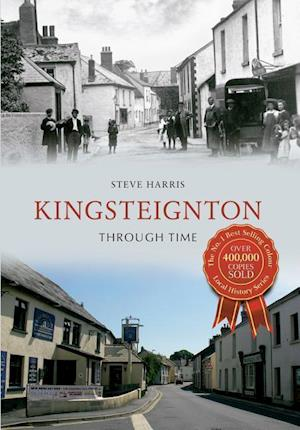 Bog paperback Kingsteignton Through Time af Steve Harris