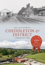 Cheddleton and Around Through Time