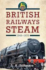 British Railways Steam 1948-1970 af L. A. Summers