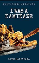 I was a Kamikaze