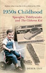 1950s Childhood Spangles, Tiddlywinks and The Clitheroe Kid