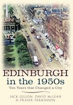 Edinburgh in the 1950s af David Mclean, Fraser Parkinson Jack Gillon