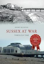 Sussex at War Through Time