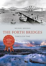 The Forth Bridges Through Time (Through Time)