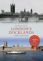 London's Docklands Through Time