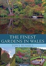 The Finest Gardens in Wales (Finest Gardens)