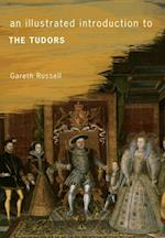 Illustrated Introduction to the Tudors af Gareth Russell