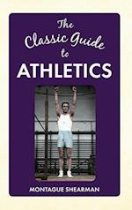 The Classic Guide to Athletics af Sigmund Krausz