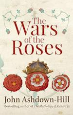 The Wars of the Roses af John Ashdown-Hill