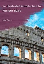 An Illustrated Introduction to Ancient Rome (An Illustrated Introduction to)