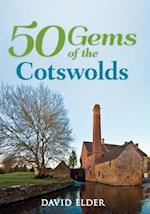50 Gems of the Cotswolds (50 Gems)