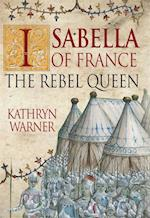 Isabella of France af Kathryn Warner