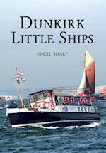 Dunkirk Little Ships af Nigel Sharp