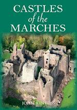 Castles of the Marches af John Kinross