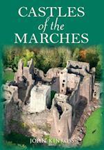 Castles of the Marches af John Kinross