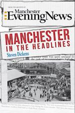 Manchester in the Headlines