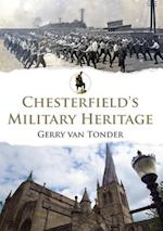 Chesterfield's Military Heritage af Gerry Tonder
