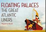 Floating Palaces af William H. Miller