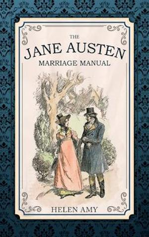 Bog, paperback The Jane Austen Marriage Manual af Helen Amy