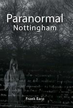 Paranormal Nottingham (The Paranormal)
