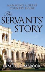 The Servants' Story