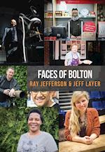 Faces of Bolton af Ray Jefferson, Jeff Layer