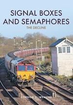 Signal Boxes and Semaphores