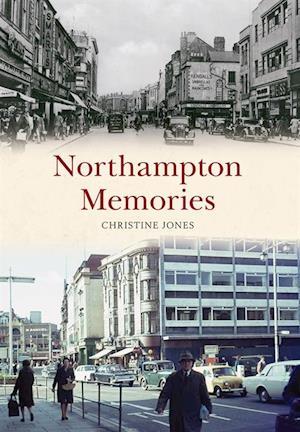 Northampton Memories af Christine Jones