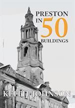 Preston in 50 Buildings