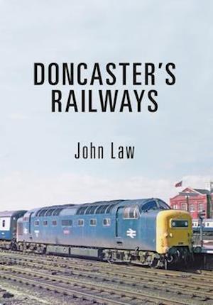 Bog, paperback Doncaster's Railways af John Law