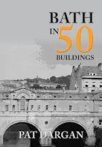 Bath in 50 Buildings (In 50 Buildings)