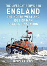 Lifeboat Service in England: The North West and Isle of Man (Lifeboat Service in)