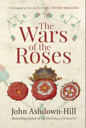 Bog, paperback The Wars of the Roses af John Ashdown-Hill
