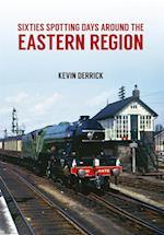 Sixties Spotting Days Around the Eastern Region