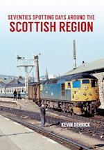 Seventies Spotting Days Around the Scottish Region