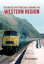 Seventies Spotting Days Around the Western Region