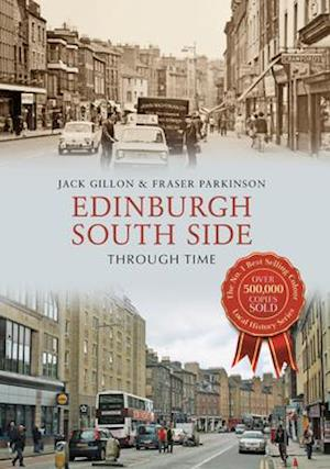 Bog, paperback Edinburgh South Side Through Time af Fraser Parkinson