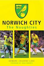Norwich City The Noughties