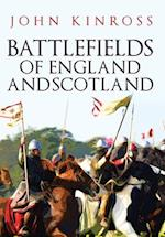 Battlefields of England and Scotland af John Kinross